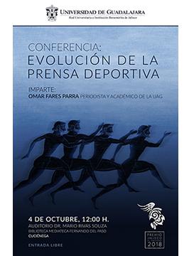 Cartel informativo sobre la Conferencia: Evolución de la prensa deportiva, el 4 de octubre, 12:00 h. en el Auditorio Dr. Mario Rivas Souza, CUCIénega