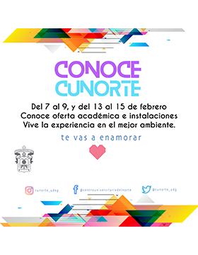 Cartel de invitación a conocer la oferta académica e instalaciones del CUNorte; del 7 al 9 y del 13 al 15 de febrero. Se proporciona número telefónico y enlace para mayores informes.