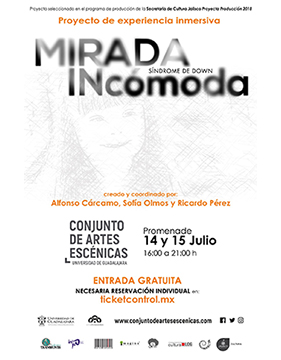 Cartel informativo y de invitación al Proyecto de experiencia inmersiva: Mirada incómoda. A realizarse el 14 y 15 de julio, de 16:00 a 21:00 horas, en el Conjunto de Artes Escénicas de la UdeG. ¡Entrada gratuita!