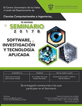 Invitación a la conferencia: Sistema de emociones para criaturas virtuales, en el marco del Seminario Software, Investigación y Tecnología Aplicada 2017B. Imparte: Dr. Jonathan Hernando Rosales Hernández; el 24 de octubre a las12:00 horas, en la Sala de Gobierno del CUValles.