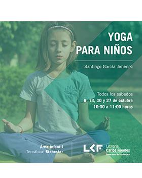 Cartel informativo sobre Yoga para niños, Todos los sábados de octubre, 10:00 h. en la Librería Carlos Fuentes