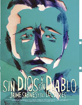 Cartel informativo y de invitación al Documental: Sin Dios y Sin Diablo. Jaime Sabines y sus Lectores. A realizarse el 6 y 7 de julio, en la Cineteca del Festival Internacional de Cine en Guadalajara.