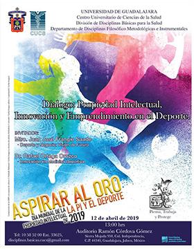 Cartel informativo del Diálogo: Propiedad intelectual, innovación y emprendimiento en el deporte. A realizarse el 12 de abril a las 13:00 horas, en el Auditorio Ramón Córdova Gómez del CUCS