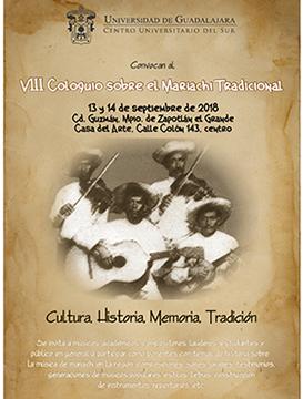 Cartel de invitación a la convocatoria del VIII Coloquio sobre el Mariachi Tradicional. Evento a realizarse el 13 y 14 de septiembre en la Casa del Arte del CUSur. Se proporciona enlace para mayores informes.