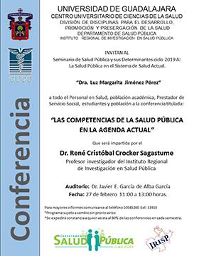 Cartel informativo sobre la Conferencia: Las competencias de la salud pública en la agenda actual, el 27 de febrero, de 11:00 a 13:00 h. en el Auditorio Dr. Javier E. García de Alba García, CUCS