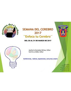 """Cartel con texto de la Semana del Cerebro 2017 """"Enfoca tu cerebro"""""""