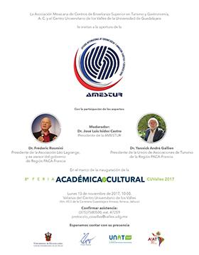 En el marco de la inauguración de la 8ª Feria Académica y Cultural CUValles, se invita a la apertura de la Cátedra Internacional de Turismo Social y Animación Turística y Sociocultural, el 13 de noviembre a las 10:00 horas en Velarias del CUValles.
