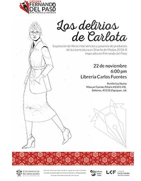 Cartel informativo sobre la Cátedra Fernando del Paso. Los delirios de Carlota, el 22 de noviembre, a las 18:00 h. en el  Librería Carlos Fuentes