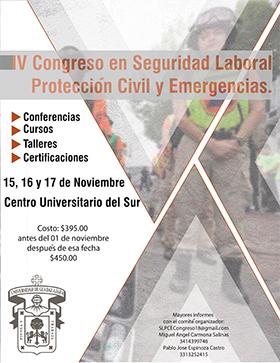 Cartel informativo sobre el IV Congreso en Seguridad Laboral, Protección Civil y Emergencias, Del 15 al 17 de noviembre en el  Centro Universitario del Sur
