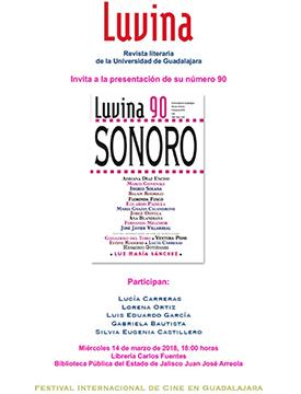 Cartel informativo sobre la Presentación del número 90 de la revista Luvina,el día 14 de marzo, a las 18:00 h. en la  Librería Carlos Fuentes, Biblioteca Pública del Estado de Jalisco