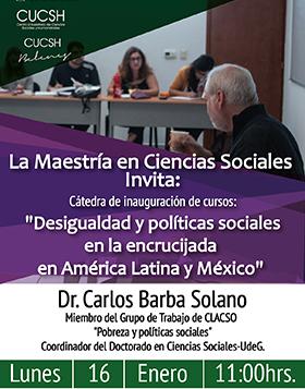 """Cartel con texto de la Cátedra """"Desigualdad y políticas sociales en la encrucijada en América Latina y México"""