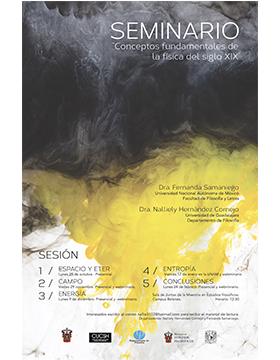 Seminario: Conceptos fundamentales de la física del siglo diecinueve del 28 de octubre, 29 de noviembre, 9 de diciembre, 17 de enero, 24 de febrero.