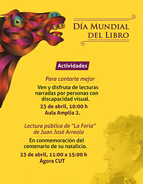 Cartel informativo sobre el Día Mundial del Libro, el día 23 de abril, 10:00 h. Ágora CUT.  Av. Nuevo Periférico No. 555 Ejido San José Tatepozco, Tonalá Jalisco