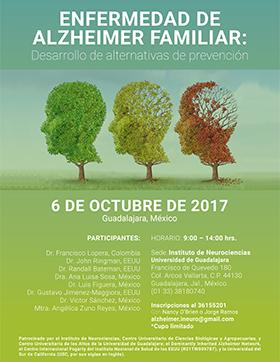 Invitación a la Conferencia: Enfermedad de Alzheimer Familiar: Desarrollo de alternativas de prevención; a realizarse el 6 de octubre, de 9:00 a 14:00 horas, en el Instituto de Neurociencias de la Universidad de Guadalajara.
