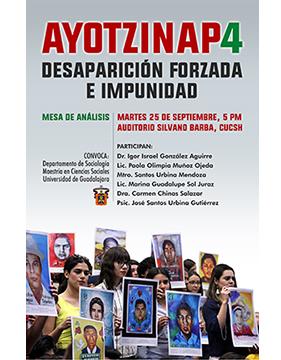 Cartel informativo sobre la Mesa de análisis: Ayotzinap4, desaparición forzada e impunidad, el 25 de septiembre, a las 17:00 h. en el Auditorio Silvano Barba, CUCSH