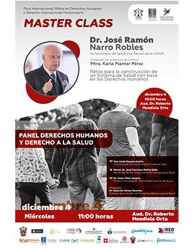 Master Class con el doctor José Ramón Narro Robles a llevarse a cabo el 4 de diciembre a las 10:00 horas.