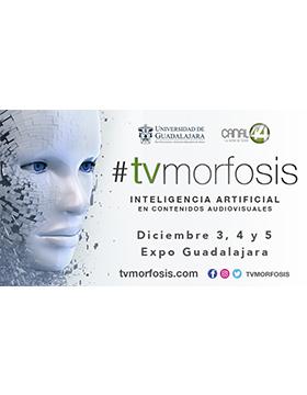 """#tvmorfosis """"Inteligencia artificial en contenidos audiovisuales"""" a llevarse a cabo del 3 al 5 de diciembre."""