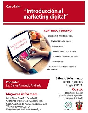 Cartel informativo sobre el Curso-taller: Introducción al marketing digital, el 9 de marzo, de 9:00 a 13:00 h. en el Centro Universitario de Ciencias Económico Administrativas
