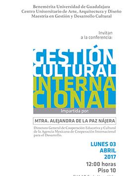 Cartel con  texto de día hora y lugar de conferencia: Gestión Cultural Internacional