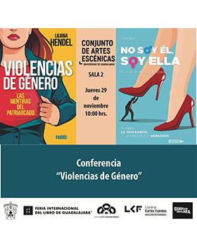 Cartel informativo sobre la Conferencia: Violencias de género, el 29 de noviembre, a las 10:00 h. en la Sala 2 del Conjunto de Artes Escénicas