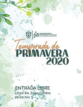Temporada de Primavera 2020. Concierto con Sergio Rainho Simões & Natalia Rangel, Trombón + piano a llevarse a cabo el 26 de febrero a las 20:00 horas.