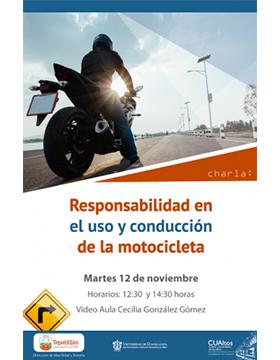 Charla Responsabilidad en el uso y conducción de la motocicleta a llevarse a cabo el 12 de noviembre de 12:30 a 14:30 horas.