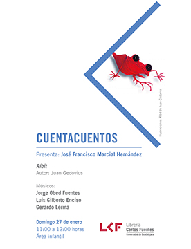 Cartel informativo sobre los Cuentacuentos: Ríbit, el 27 de enero, a las 11:00 h. en el Área infantil, Librería Carlos Fuentes