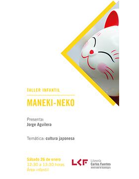 Cartel informativo sobre el Taller infantil: Maneki-Neko, el 26 de enero, a las 12:30 h. en el Área infantil, Librería Carlos Fuentes