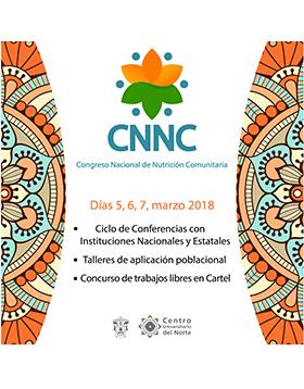 Cartel informativo sobre el 1° Congreso Nacional de Nutrición Comunitaria, Del 5 al 7 de marzo, en CUNorte Carretera Federal No. 23, Km. 191, Colotlán, Jalisco