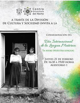 """Cartel informativo sobre la Conmemoración del Día Internacional de la Lengua Materna """"Ta Niuki (Nuestra lengua), el  21 de febrero, de 16:30 a 19:00 h. en el Auditorio, CUNorte"""