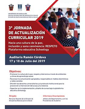 Cartel informativo de la Tercera Jornada de Actulización Curricular 2019. A llevarse a cabo el 17 y 18 de julio, en el Auditorio Ramón Córdova del Centro Universitario de Ciencias de la Salud (CUCS)