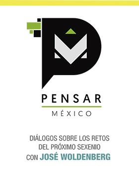 Cartel con texto informativo de Pensar México, diálogo sobre los retos del próximo sexenio con José Woldenberg; evento a realizarse del 25 de noviembre al 3 de diciembre en el Auditorio del Hotel Hilton. Se proporciona enlace para mayores informes.
