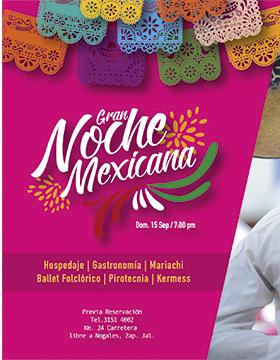Cartel informativo de la Gran Noche Mexicana. A realizarse el 15 de septiembre a las 19:00 horas, en el Hotel Villa Primavera