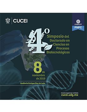 Cuarto Simposio del Doctorado en Ciencias en Procesos Biotecnológicos a llevarse a cabo el 8 de noviembre a las 9:00 horas.