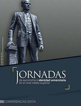 Cartel con texto informativo de las Jornadas y conferencias 2017A de autonomía e identidad universitaria en el nivel medio superior.