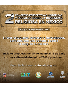 Cartel informativo del Segundo Congreso Perspectivas Históricas y Sociales sobre la Diversidad Religiosa en México. A desarrollarse del 4 al 6 de septiembre, en el CUTonalá