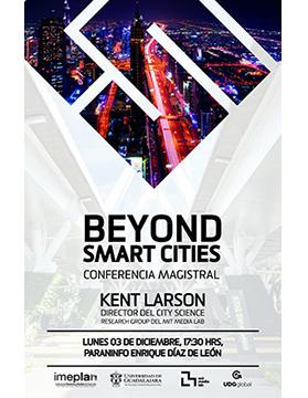 Cartel informativo sobre la Conferencia magistral: Beyond Smart Cities el  3 de diciembre, a las 17:30 h. en el Paraninfo Enrique Díaz de León