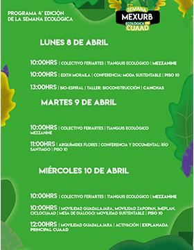 Cartel informativo de la Cuarta Edición de la Semana Ecológica, evento que se desarrollará del 8 al 10 de abril, en el CUAAD Campus Huentitán
