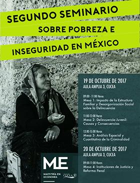 Invitación al Segundo Seminario sobre Pobreza e Inseguridad en México; a efectuarse el 19 y 20 de octubre, de 8:30 a 15:00 horas, en el Auditorio del CERI en CUCEA.