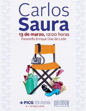 Cartel del evento Cátedra Latinoamericana Julio Cortázar con Carlos Saura. 13 de marzo, 12:00 hrs Paraninfo Enrique Díaz de León.