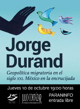 Identidad gráfica para promocionar la Cátedra Latinoamericana Julio Cortázar con el geólogo Jorge Durand a desarrollarse el 10 de octubre en el Paraninfo Enrique Díaz de León