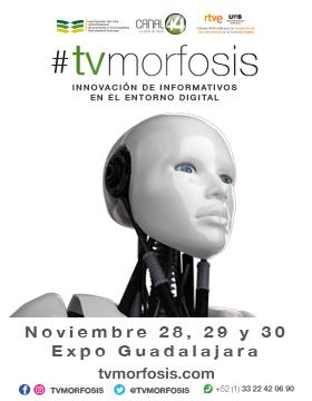 Cartel con texto informativo y alusivo a #tvmorfosis: Innovación de informativos en el entorno digital; evento a realizarse del 28 al 30 de noviembre en Expo Guadalajara. Se proporciona enlace para consulta del programa.