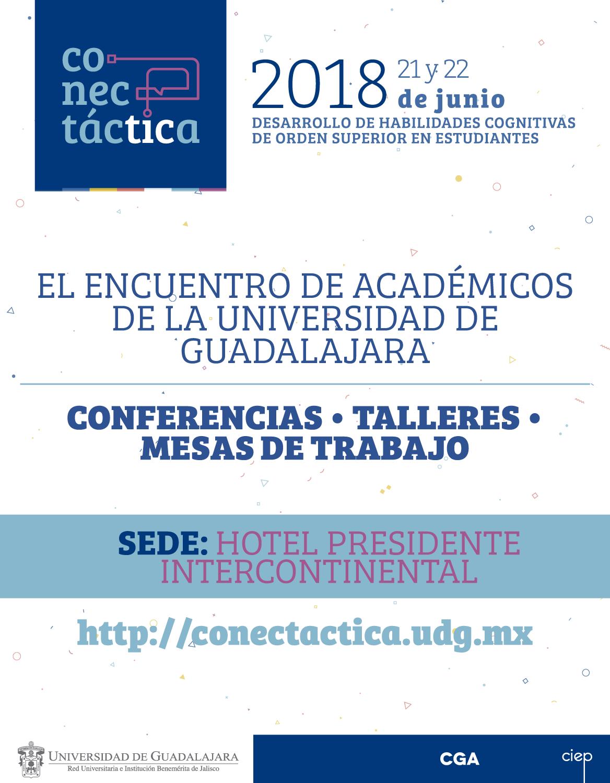Cartel informativo sobre Conectáctica 2018. Desarrollo de habilidades cognitivas de orden superior en estudiantes, los días 21 y 22 de junio en el Hotel Presidente Intercontinental