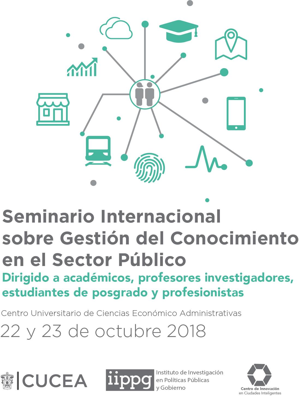 Cartel informativo sobre el Seminario Internacional sobre Gestión del Conocimiento en el Sector Público, el 22 y 23 de octubre en el Centro Universitario de Ciencias Económico Administrativas