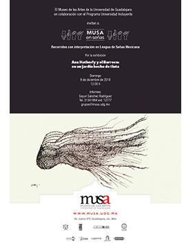Cartel informativo sobre MUSA en señas. Recorridos con interpretación en Lengua de Señas Mexicana, por la exhibición Ana Hatherly y el Barroco: En un jardín hecho de tinta, Domingo 9 de diciembre, 12:00 h. en el MUSA Museo de las Artes
