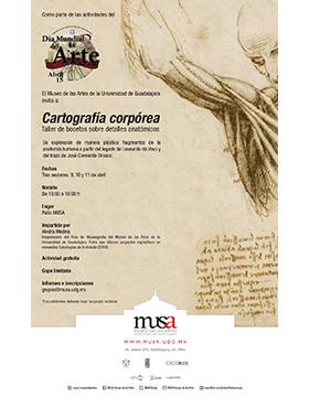 Cartel informativo sobre el Taller de bocetos sobre detalles anatómicos: Cartografía corpórea. A realizarse del 9 al 11 de abril, de 16:00 a 18:00 horas, en el Patio MUSA