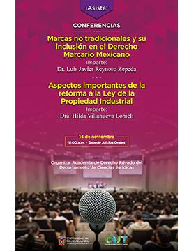 Cartel informativo sobre las Conferencias sobre propiedad intelectual y marcas en CUTonalá, el  14 de noviembre, a las  11:00 h en Av. Nuevo Periférico No. 555 Ejido San José Tatepozco, C.P. 45425, Tonalá Jalisco