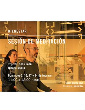 Cartel informativo sobre la Sesión de meditación, el  3, 10, 17 y 24 de febrero, de 11:00 a 12:00 h. en el Salón planta baja, Librería Carlos Fuentes