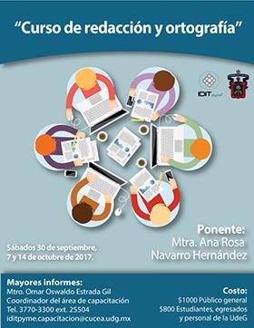Cartel de invitación para participar en el Curso de redacción y ortografía. Imparte: Mtra. Ana Rosa Navarro Hernández; los sábados 30 de septiembre, 7 y 14 de octubre, en el Centro Universitario del CUCEA.