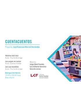 Cartel informativo sobre Cuentacuentos: Roberto está loco. Las pulgas no vuelan, Los casi bandidos, el 3 de febrero, de 13:00 a 14:00 h. en el Área infantil, Librería Carlos Fuentes